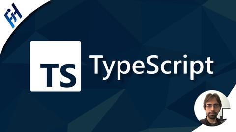 TypeScript: Tu completa guía y manual de mano (Edición 2021)