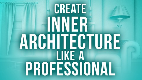Learn indoor architecture 3D modeling