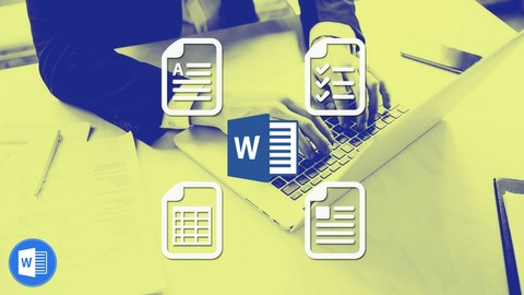 The Complete Word 2016 Course 2.0: Beginner To Advanced