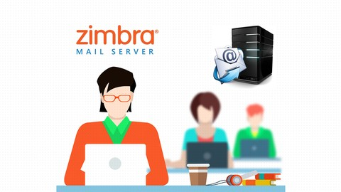Zimbra Messaging Server Complete Course