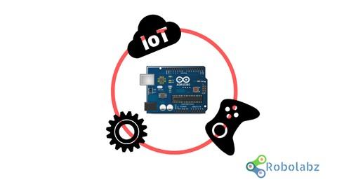 Arduino Robotics, IOT, Gaming : Arduino for Kids & Parents