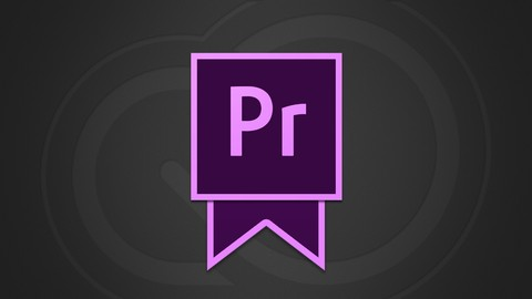 Adobe Certified Expert Practice Tests for Premiere Pro CC