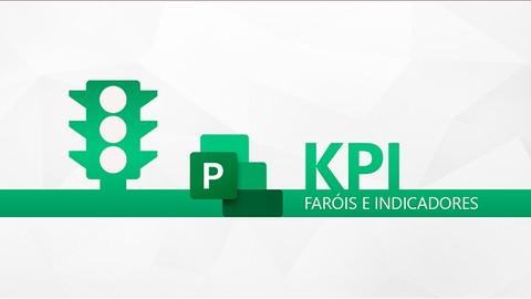 Project KPI: Crie Faróis e Indicadores no Ms Project