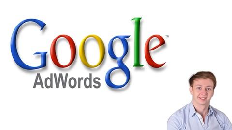 Google Adwords Masterclass: Werde zum Google Adwords Profi