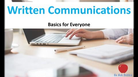 Written Communication: Improve Your Business Writing Skills