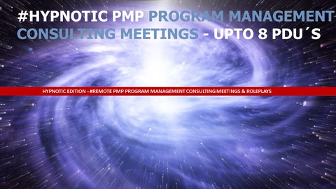 #Remote PMP Management Consulting Meetings Hypnotic Edition