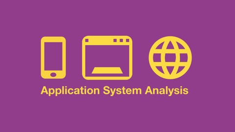 Application System Analysis