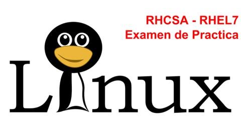 RHCSA Examen de Practica RHEL 7