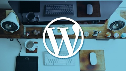 The Complete WordPress for Beginner! Swiftly Profit by HU