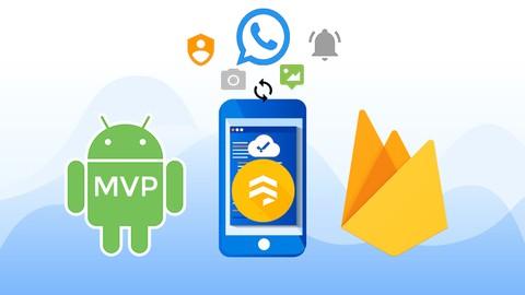 Experto en Firebase para Android + MVP Curso Completo +30hrs