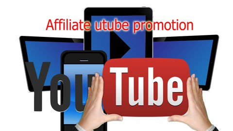The YouTube affiliate complete marketing course