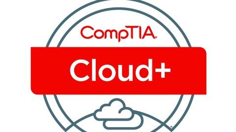 CompTIA Cloud+ Certification Exam Prep CV002 - 2019