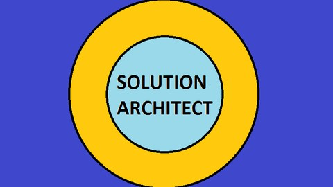 The Best Solution Architect - A Complete Understanding