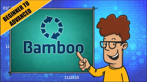 Atlassian Bamboo from Beginner to Advanced!
