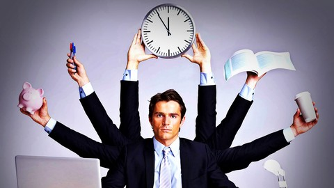 Time Management: Explore Practical Time Management Skills