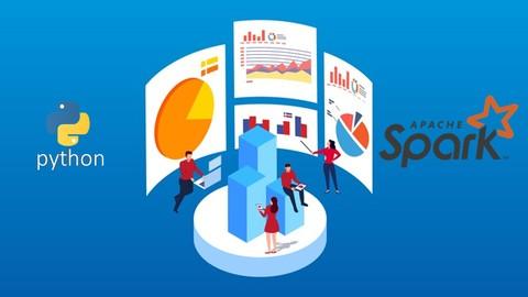 Big Data with Apache Spark PySpark: Hands on PySpark, Python