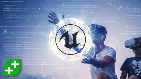 Unreal VR Dev: Make VR Experiences with Unreal Engine in C++