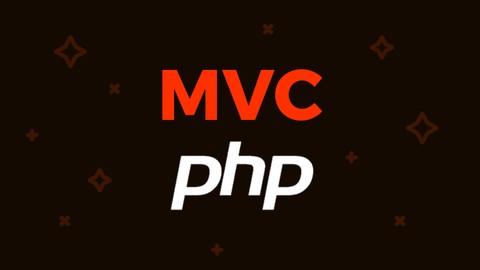 MVC : Créer des sites web PHP performants et organisés !
