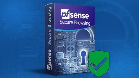 Pfsense Firewall - Secure Browsing