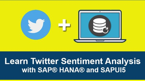 Learn Twitter Sentiment Analysis with SAP® HANA® and SAPUI5