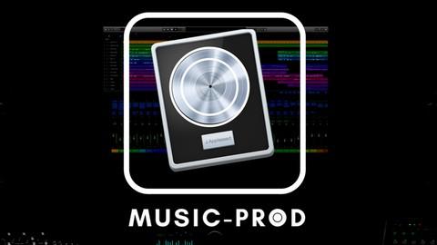 Logic Pro X 101 Masterclass - Logic Pro Music Production