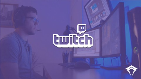 The Complete Guide to Twitch Streaming