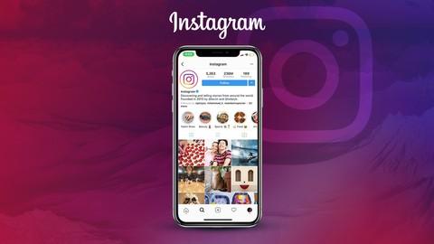 The Complete 2018 Beginner Instagram Course