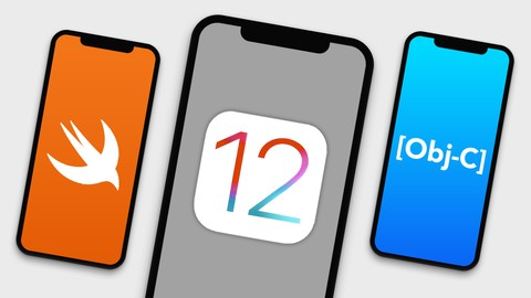 iOS 12 & Xcode 10 - Complete Swift 4.2 & Objective-C Course