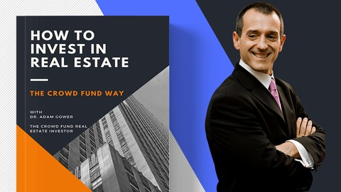 How to Raise Capital and Invest in Crowd Fund Real Estate