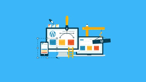 WordPress from Scratch: Create Websites the Right Way