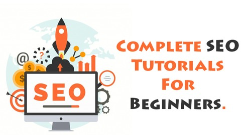Complete SEO Tutorials For Beginners