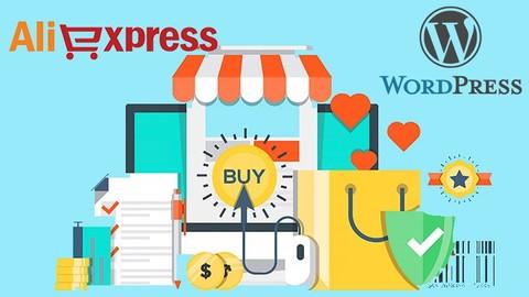 Dropshipping Aliexpress Crea tu Propia Tienda con Wordpress