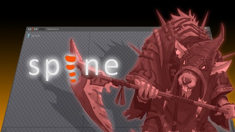 The Ultimate Spine Game Rigging & Animation Course