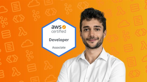 Ultimate AWS Certified Developer Associate 2021 - NEW!