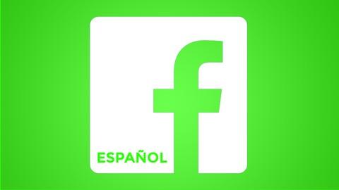 Facebook Marketing en Español - Anuncios Maestros en 2019