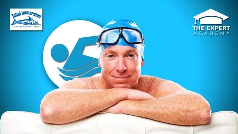 Total Immersion Swimming: Swim Better, Easier, Faster!
