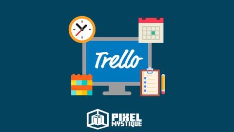 Complete Trello Fundamentals - Beginners to Advanced