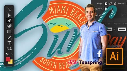 Illustrator -Facebook -Teespring -Créez, vendez vos t-shirts