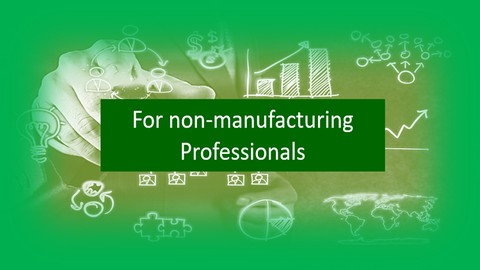 Lean Six Sigma Green Belt for Service Industry Professionals