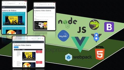 Programador FullStack JS Vue Node: Proj Galeria Vídeo e CRUD