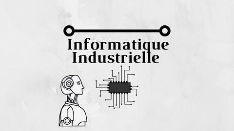 Informatique Industrielle : algèbre de Boole
