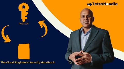 AWS IAM: The Cloud Engineer's Security Handbook