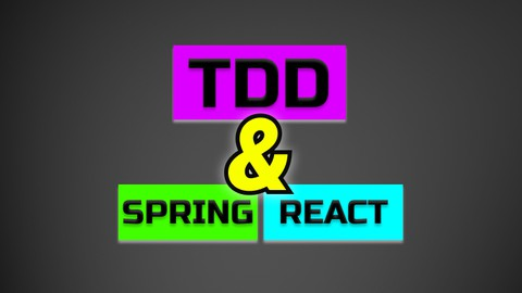 Test Driven Web Development with Spring Boot & React