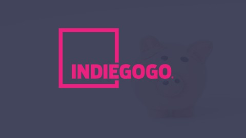 Crowdfunding your Indiegogo Fundraising Campaign | Feb 2019