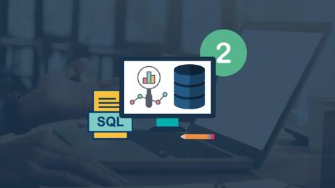 Aprende SQL desde cero: ¡Curso con mas de 50 ejercicios! 2