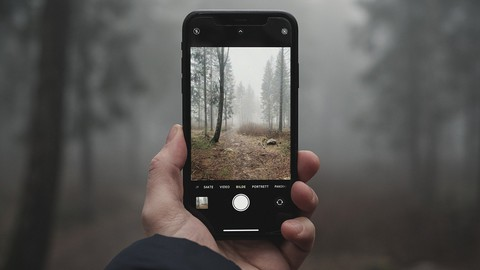 The Complete Guide to iPhone Photography - 2021 (3hr Course)