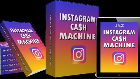 INSTAGRAM CASH MACHINE