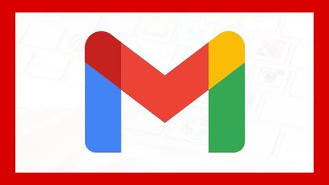 Curso de Gmail 2021, ¡Desde Cero Hasta Experto!
