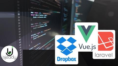 Full Stack Laravel,Vue Js e Dropbox - Upload File su Dropbox