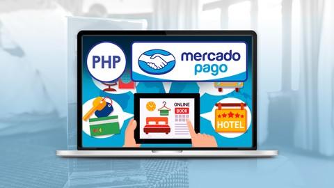 Crea sistemas de Reservas y Alquiler con PHP 7 y MercadoPago